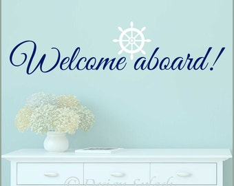 "Nautical quote ""Welcome Aboard"" with Ship's Wheel, Wall Decal B-112"