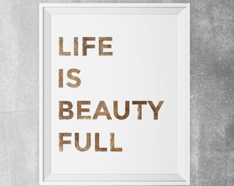 Life is Beauty Full Typography Poster Brown Distressed Typographic Wall Art Print Instant Download Digital Printable Boy's Room Office Art