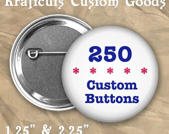 """250 Custom Personalized Badge Buttons 1.25"""" or 2.25"""" Pinbacks for Party Favors or Booster Clubs"""