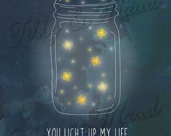 You Light Up My Life - Fireflies in a Jar printable love quote, Indie love print INSTANT DOWNLOAD