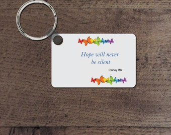 Hope will never be silent key chain