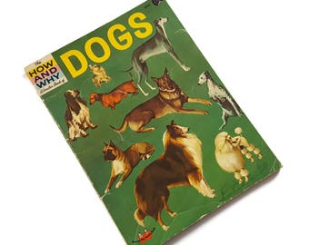 Vintage Dog Book, Chidrens Dog Book, Dog Craft, Dog Collage, The How And Why Wonder Book Of Dogs 1962