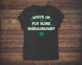 Four Leaf Clover Shirt - Leprechaun Shirt - Shananigans Shirt - Funny Irish Shirt Women - Funny St Patricks Day Shirt Women - St Pattys Day