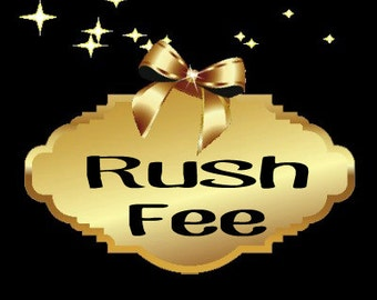 Rush Fee will ship 2-4 business days