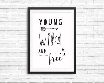 Unisex Kids Bedroom Decor Fun Children Print- Young Wild & Free