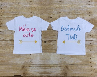 We're So Cute God Made Two, Twin Outfit, Twin Photo, Boy Girl Outfit, boy twins, girl twins, boy girl twins, twin shirts, toddler twins