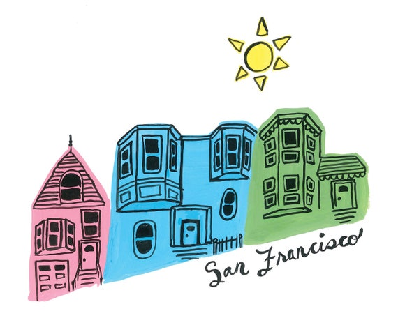 San Francisco Victorian Houses SF Bay Area Cute Colorful Illustration Art Print