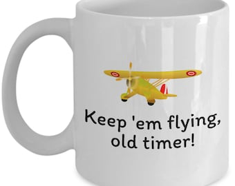 Pilot Birthday Gift - Aviator Present Idea - Keep Em Flying Old Timer - Old Airplane Coffee Mug