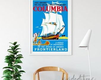 Disneyland Poster, Vintage Sail Aboard Columbia Attraction Poster, Nursery Art, Kids Playroom Art Print, Home Decor, Wall Art, Not Framed