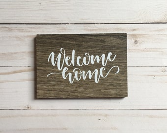 Welcome Home Mini Sign