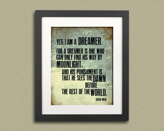 Typography Print Oscar Wilde Quote Dreamer--Typographical Art Print 11x14