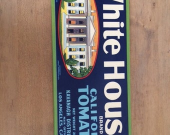 Vintage WHITE HOUSE Tomato Crate Label,  California Tomatoes