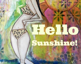 Hello Sunshine! 5x7 ARt Card Print