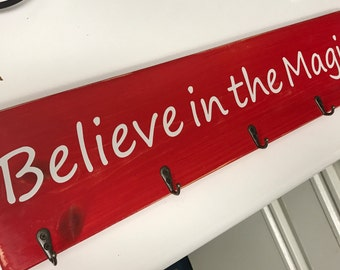 Believe in the magic stocking holder
