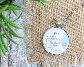She Is Clothed In Strength And Dignity Necklace/Proverbs 31 Necklace/Encouraging Pendant Necklace/Christian Necklace/Bible verse Necklace