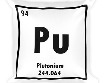Plutonium 18x18 Square Pillow // Periodic Table of Elements, Chemist Gift, Science GIft