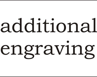 Additional Engraving Fee
