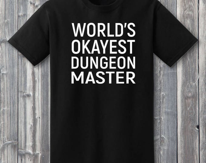 World's Okayest Dungeon Master 100% Soft Cotton Gamer Shirt