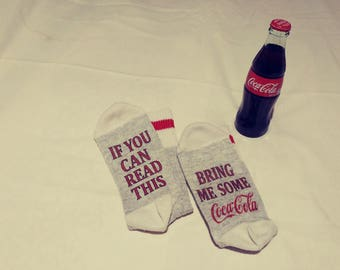 Novelty Socks, If you can read this...bring me some Coca Cola