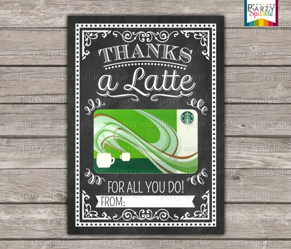INSTANT DOWNLOAD Thanks A Latte Starbucks Coffee Gift