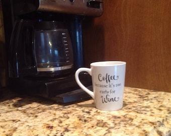 Coffee or Wine Coffee Cup