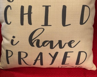 For This Child I Have Prayed Pillow