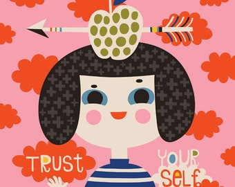 TRUST Yourself... limited edition giclee print of an original illustration (8 x 8 in, 20 x 20 cm)
