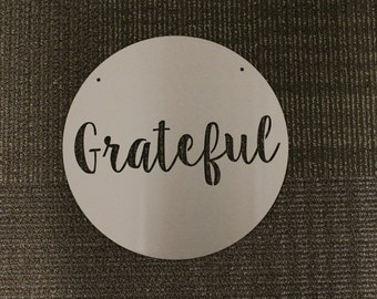 Metal Sign: Grateful