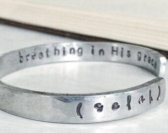 selah - breathing in His grace handstamped silver cuff bracelet
