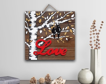 Home Decor, Home Sign, Birch Tree Love Sign, Rustic Wood Sign, Farmhouse Wall Decor, Aspen Tree Painting, Wedding Gift for Couple