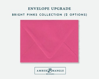 ENVELOPE UPGRADE Bright Pink Envelopes Add-On for Amber Mangle Designs Print Order Invitations A7 Note Cards A2 Stationery A6