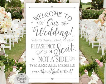 Grey Printable Pick A Seat Not A Side Sign, Welcome to Our Wedding (#NSP5A)