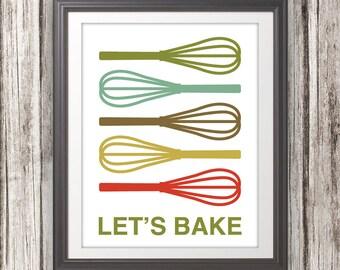 Whisk Print Poster, Baking Print, Baking Poster, Mid Century Art, Quote Print, Kitchen Art, Retro - Whisk Lets Bake - 11x14