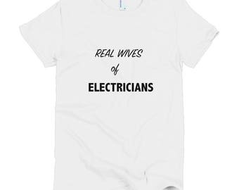 Real Wives of Electricians Short sleeve women's t-shirt