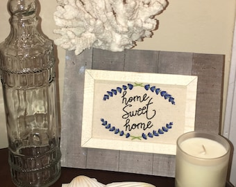 Home Sweet Home Hand Embroidery