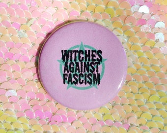 Witches Against Facism Button