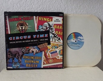 Record Album:  CIRCUS TIME, Ringling Brothers and Barnum and Bailey Circus Band. The Greatest Show on Earth.