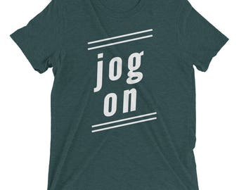 Jog on Short sleeve t-shirt