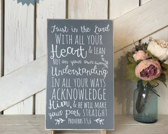 Trust in the Lord with all your strength Wood Sign