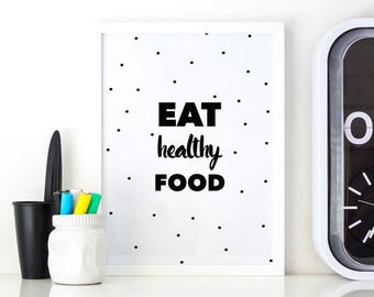 Food healthy Black Motivational Wall typography Black quote white Lifestyle healthy Reduce lettering health woman prints Her prints for Hang