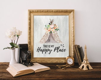 This is my happy place, Teepee, Watercolor, Inspirational Quote, Home Decor, Calligraphy Quote, Living Room Art, 5x7 8x10 11x14 16x20, A072