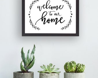 "Printable Welcome to Our Home Laurel | Instant Download | Hand Lettered | 8x10"" and 5x7"" 