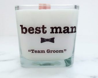 NEW Best Man Candle Gift~Man of Honor Gift~Best Man Gifts~Groomsmen Gifts~Bridesmaid Gift~Bridesmaid Candle~Wedding Candles~Bridesman Gifts