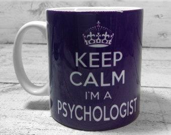 Keep Calm I'm A Psychologist 11oz Gift Mug Cup Present Psychology