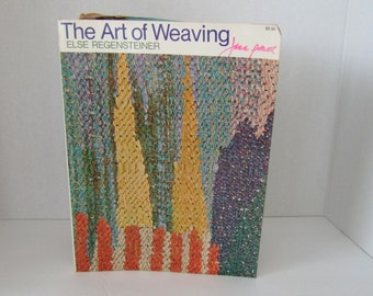 The Art of Weaving by Else Regensteiner