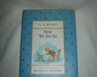 Now We Are Six by A. A. Milne (1988)