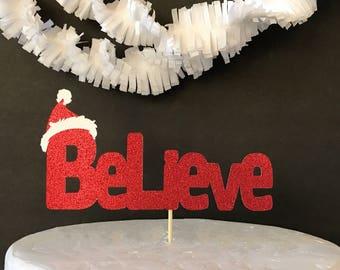Christmas cake topper/santa cake topper/believe cake topper/holiday party/christmas party