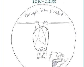 Hanged Man Heeded Teleclass Recording and Workbook - self-development class using the tarot archetype of the Hanged Man