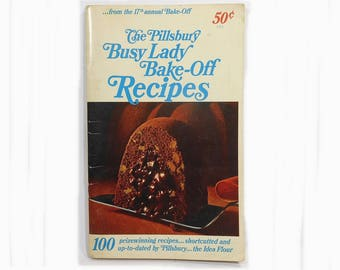 1966 Vintage Pillsbury Bake-Off Cookbook, Pillsbury Busy Lady Bake-Off Recipes 17th Annual Cook Book,