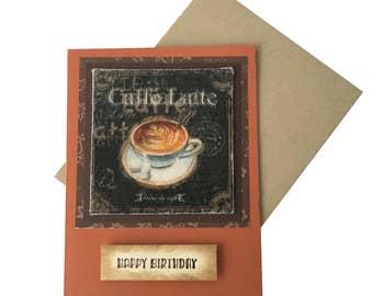 Birthday Card, Happy Birthday Card, Caffe Latte Card, Coffee Card, Fancy Handmade Card, Greeting Card, created by TwoSistersGreetings
